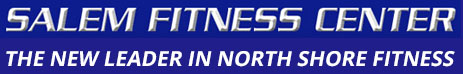 Salem Fitness Center, Salem, MA - Health Club and Gym!